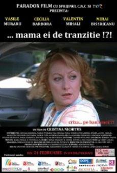 ...Mama ei de tranzitie!?! online