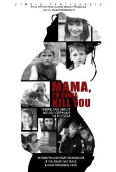 Ver película Mama, I'm Gonna Kill You