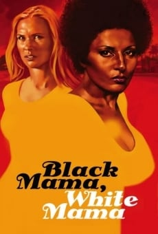 Black mama, white mama on-line gratuito