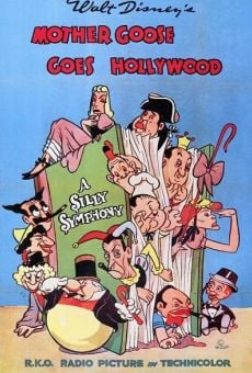 Walt Disney's Silly Symphony: Mother Goose Goes Hollywood on-line gratuito