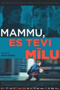 Watch Mammu, es Tevi milu online stream