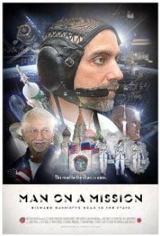 Ver película Man on a Mission: Richard Garriott's Road to the Stars