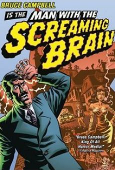 Película: Man with the Screaming Brain