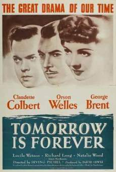 Tomorrow Is Forever on-line gratuito
