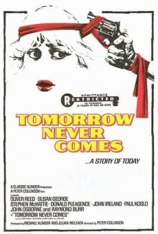 Tomorrow Never Comes gratis