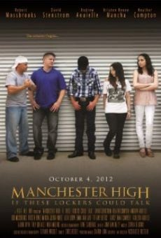 Película: Manchester High: If These Lockers Could Talk
