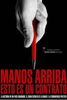Watch Manos arriba, esto es un contrato online stream