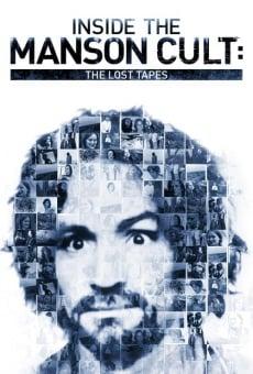 Inside the Manson Cult: The Lost Tapes online free