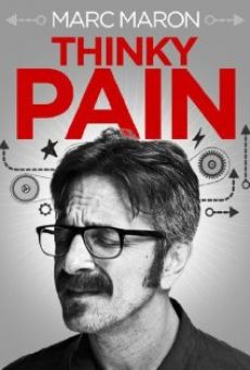Marc Maron: Thinky Pain on-line gratuito