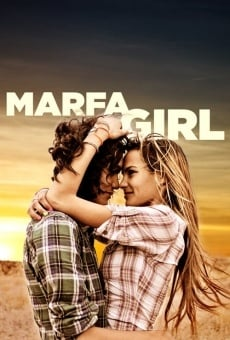 Marfa Girl on-line gratuito