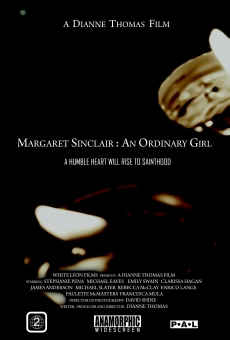 Margaret Sinclair: An Ordinary Girl on-line gratuito