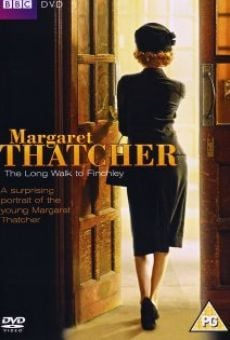Margaret Thatcher: The Long Walk to Finchley Online Free