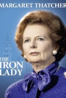 Margaret Thatcher: The Iron Lady online free