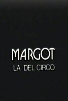 Margot la del circo on-line gratuito
