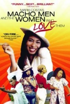 Ver película Maria Costa's Macho Men and the Women Who Love Them