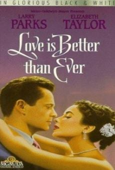Love Is Better Than Ever on-line gratuito