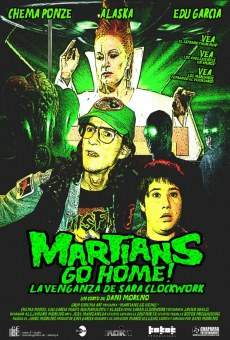 Martians Go Home! La venganza de Sara Clockwork online streaming