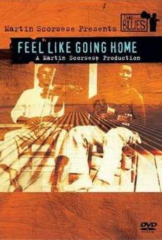 Martin Scorsese Presents the Blues - Feel Like Going Home on-line gratuito
