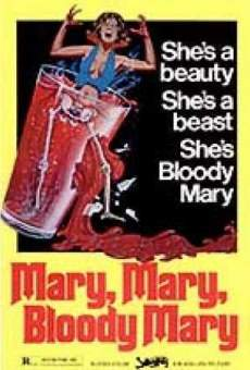 Mary, Mary, Bloody Mary online streaming