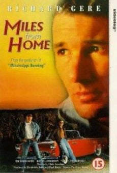 Miles From Home on-line gratuito
