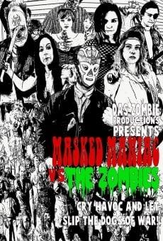 Ver película Masked Maniac Vs the Zombies