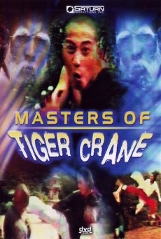 Ver película Masters of Tiger Crane