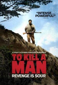 Matar a un hombre online