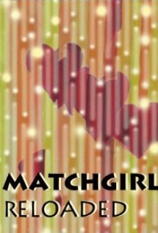Matchgirl Reloaded on-line gratuito