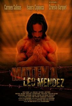 Maten a Leo Méndez on-line gratuito