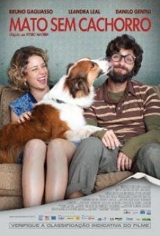 Mato Sem Cachorro online