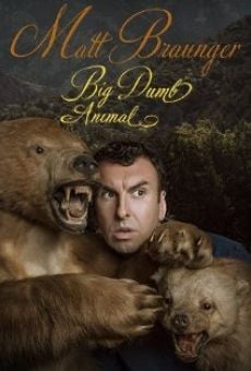 Matt Braunger: Big Dumb Animal en ligne gratuit
