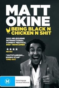 Ver película Matt Okine: Ser negro y pollo y mierda