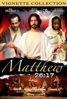 Ver película Matthew 26:17
