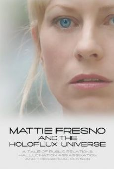 Mattie Fresno and the Holoflux Universe gratis