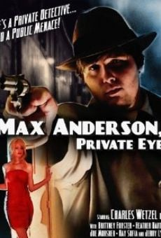 Ver película Max Anderson, Private Eye