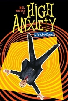 High Anxiety on-line gratuito