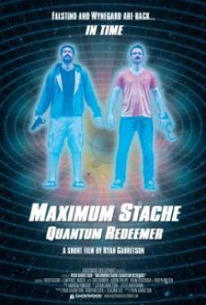 Maximum Stache: Quantum Redeemer