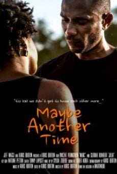 Película: Maybe Another Time