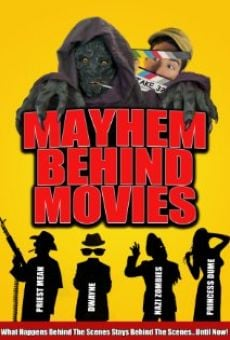 Película: Mayhem Behind Movies