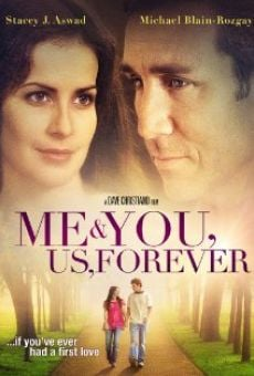 Watch Me & You, Us, Forever online stream