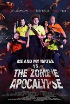 Ver película Me and My Mates vs. The Zombie Apocalypse