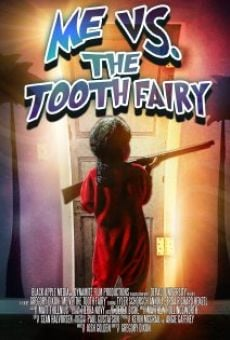 Me vs. the Tooth Fairy