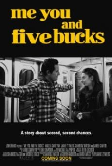 Película: Me You and Five Bucks