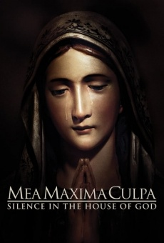 Mea Maxima Culpa: Silence in the House of God on-line gratuito