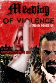 Meaning of Violence on-line gratuito