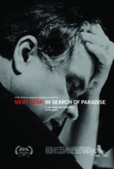 Meat Loaf: In Search of Paradise en ligne gratuit