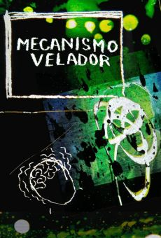 Watch Mecanismo velador online stream