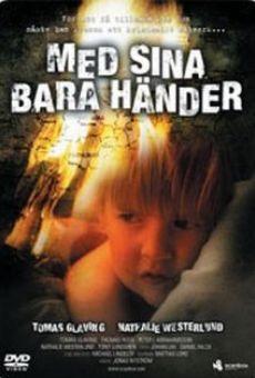 Ver película Med sina bara händer