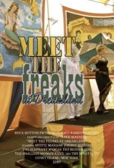 Meet the Freaks at Dreamland