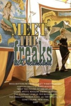 Ver película Meet the Freaks at Dreamland